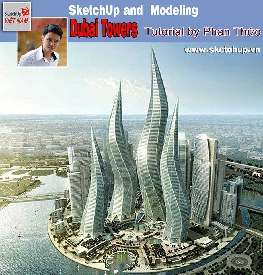 Sketchup and Modeling - Dubai Towers